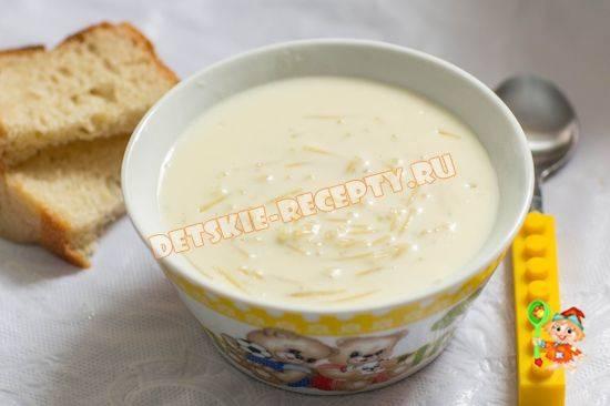 Молочная вермишель: рецепт для детей — варим суп-лапшу на молоке