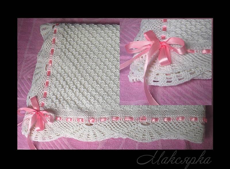 Vyazanye-pledy-na-vypisku - запись пользователя tinka (flashka777) в сообществе образ жизни беременной в категории приданое для малыша - babyblog.ru